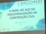 2018 M03 D19-21 - I Siconsi - Unesc - Simposio de Construção Industrializada